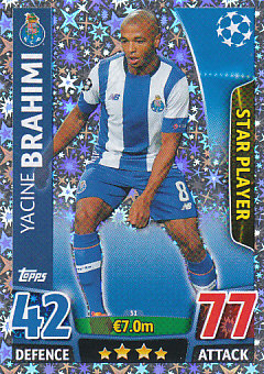Yacine Brahimi FC Porto 2015/16 Topps Match Attax CL Star Player #31