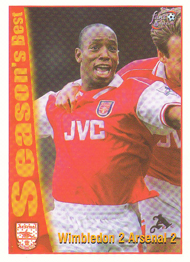 Wimbledon 2 / Arsenal 2 Arsenal 1997/98 Futera Fans' Selection #42