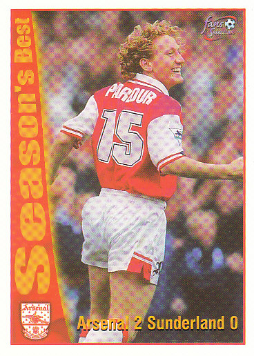 Arsenal 2 / Sunderland 0 Arsenal 1997/98 Futera Fans' Selection #43