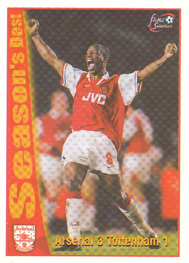 Arsenal 3 / Tottenham 1 Arsenal 1997/98 Futera Fans' Selection #44