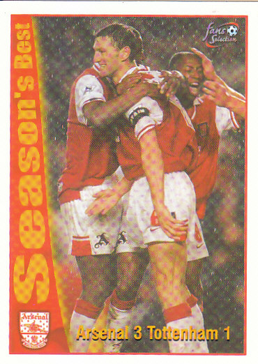 Arsenal 3 / Tottenham 1 Arsenal 1997/98 Futera Fans' Selection #48