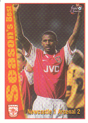 Newcastle 1 / Arsenal 2 Arsenal 1997/98 Futera Fans' Selection #51