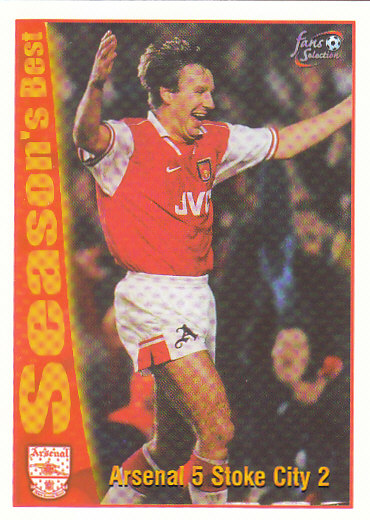 Arsenal 5 / Stoke City 2 Arsenal 1997/98 Futera Fans' Selection #52