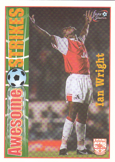 Ian Wright Arsenal 1997/98 Futera Fans' Selection #56