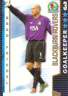Brad Friedel Blackburn Rovers 2004/05 Shoot Out #55