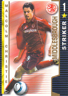 Malcolm Christie Middlesbrough 2004/05 Shoot Out #249