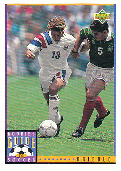 Dribble Upper Deck World Cup 1994 Preview Eng/Spa Rookies Guide to Soccer #118