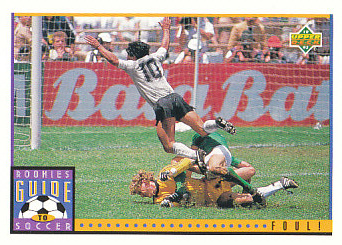 Foul! Upper Deck World Cup 1994 Preview Eng/Spa Rookies Guide to Soccer #121