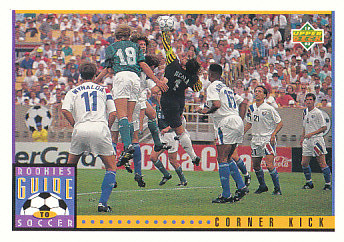 Corner Kick Upper Deck World Cup 1994 Preview Eng/Spa Rookies Guide to Soccer #126