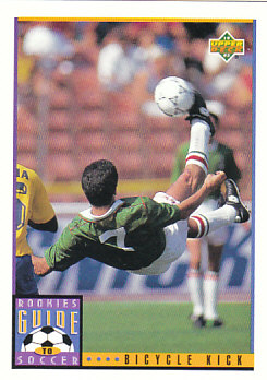 Bicycle Kick Upper Deck World Cup 1994 Preview Eng/Spa Rookies Guide to Soccer #128